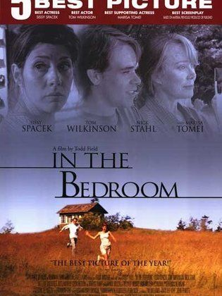 In The Bedroom Cast on misty seekins, chelsea peasley, joseph field, mackenzie tucker, shauneen grout, cast american hustle, nichole wimbiscus, evanne weirich, daniel hendricks, bethany berry, henry field, harriet dawkins, hope berry, cast crash, tom wilkinson, cast that awkward moment, sam cousins, jared mekin, cast maleficent, ronald russell, don lewis, iris leslie, erin barksdale, parker spear, erica towle-powers, w. clapham murray, brian hagley, nick stahl, daran norris, bill dawkins, frank t. wells, alida p. field, william mapother, anna winsor, marisa tomei, celia weston, natalie russell, alicia laplant, doug rich, harold withee, sara armstrong, brandon carleton, gwendolyn gilchrist, owen thompson, ben staples, david blair, eric rahkonen, comenic cuccinello iii, christopher adams, camden munson, justin ashforth, shyann gauthier, karen allen, adah holman, john campanello, jonathan walsh, sam johnson, daniel baxter-leahy, jackie hagley, william wise, veronica cartwright, joshua mills, tyler shane smith-campbell, matthew maxwell, cast death proof, jessie lanoue, kevin chapman, dale johnson, lisa carlton, sissy spacek, philip spearing, cast zero dark thirty, francis mazzeo, robin wimbiscus, deborah derecktor, robert demkowicz, diane e. hamlin, cast mad max, rachel freeman, rebecca benner, terry a. burgess, elly barksdale, andrea walker, ryan ecker, elisabeth mcclure, andrea wright,